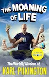 Karl Pilkington's The Moaning of Life